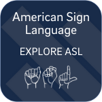 Explore American Sign Language select button